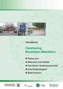 """Praktischer Carsharing - Führer für Kommunen: das Handbuch des """"Netzwerks Verkehrssicheres Nordrhein-Westfalen"""